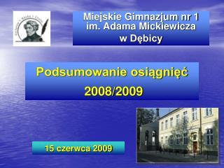 Miejskie Gimnazjum nr 1 im. Adama Mickiewicza w Dębicy