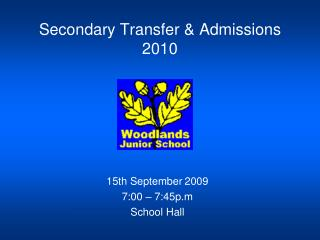 Secondary Transfer & Admissions 2010