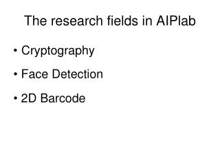The research fields in AIPlab