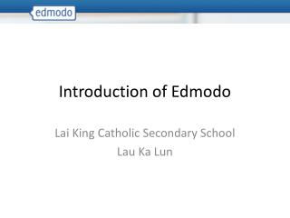 Introduction of Edmodo