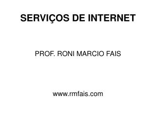 SERVIÇOS DE INTERNET