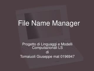 File Name Manager