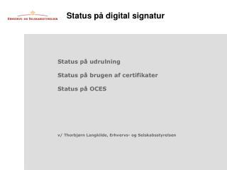 Status på digital signatur