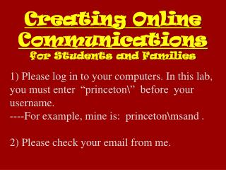 Creating Online Communications  for Students and Families
