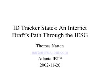 ID Tracker States: An Internet Draft's Path Through the IESG