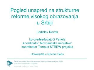 Pogled unapred na  strukturne  reforme  visokog obrazovanja  u Srbiji