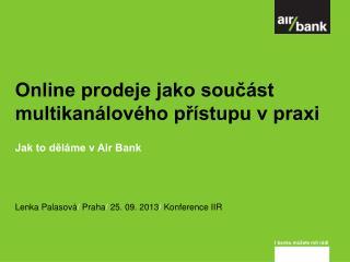 Online prodeje jako součást multikanálového přístupu v praxi