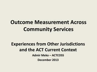 Outcome Measurement Across Community Services