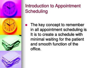 Introduction to Appointment Scheduling