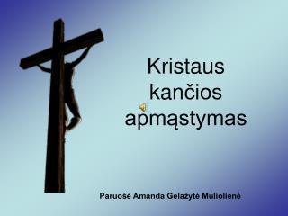 Kristaus kan čios apmąstymas
