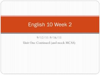 English 10 Week 2