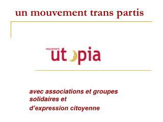 un mouvement trans partis