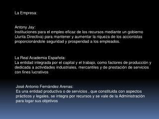 La Empresa: Antony Jay: