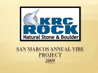 San Marcos Annual vibe  project 2009