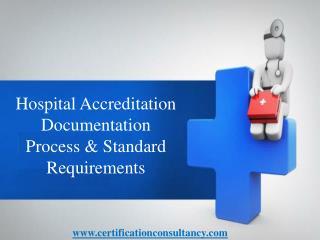 Hospital Accreditation Documentation Process