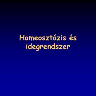 Homeosztázis és idegrendszer