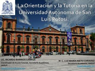 La Orientación y la Tutoría en la Universidad Autónoma de San Luis Potosí.