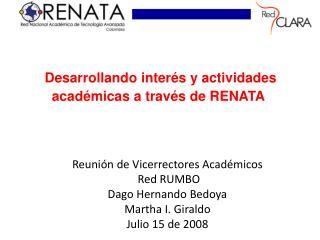 Desarrollando interés y actividades académicas a través de RENATA