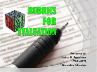Rubrics for  evaluation