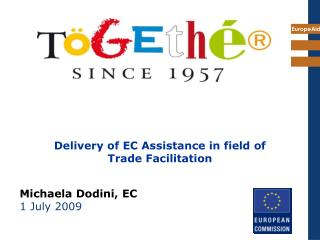 Delivery of EC Assistance in field of  Trade Facilitation