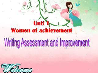 Unit 1                          Women of achievement