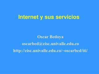 Internet y sus servicios