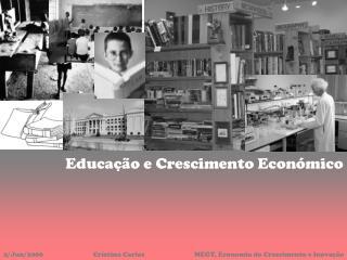 Educa��o e Crescimento Econ�mico