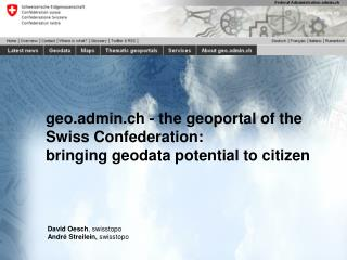 geo.admin.ch - the  geoportal  of the Swiss Confederation: bringing  geodata  potential to citizen