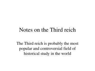 Notes on the Third reich