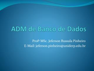 ADM de Banco de Dados
