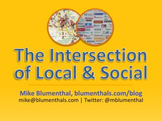 Mike Blumenthal, blumenthals/blog mike@blumenthals | Twitter: @ mblumenthal