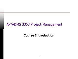 AP/ADMS 3353 Project Management