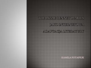 THE LIZZIE BENNET DIARIES  jako internetowa adaptacja literatury