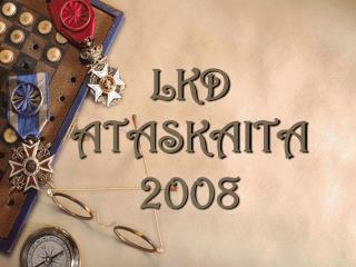 LKD ATASKAITA 2008