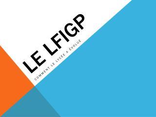 Le LFIGP