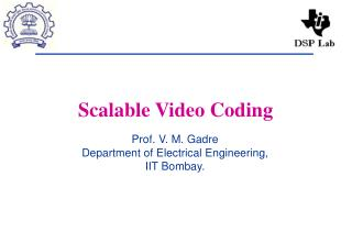 Scalable Video Coding