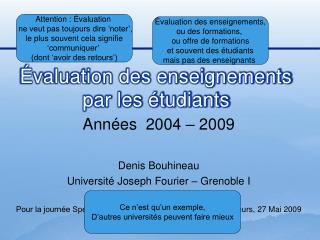 Ann es  2004   2009   Denis Bouhineau Universit  Joseph Fourier   Grenoble I  Pour la journ e Sp cif sur l  valuation de