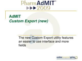 AdMIT Custom Export (new)