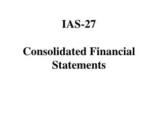 IAS-27  Consolidated Financial Statements