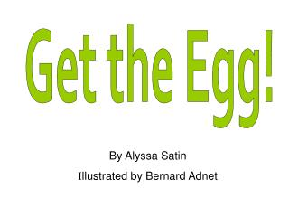Get the Egg!