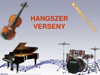 HANGSZER  VERSENY