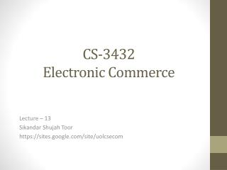 CS-3432 Electronic Commerce