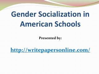 Gender Socialization in American Schools