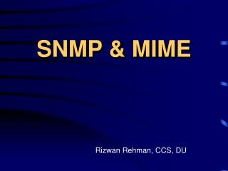 SNMP & MIME