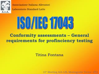 Conformity assessments – General requirements for profinciency testing