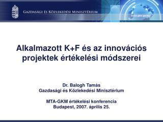 Alkalmazott K+F és az innovációs projektek értékelési módszerei