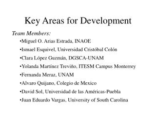 Key Areas for Development