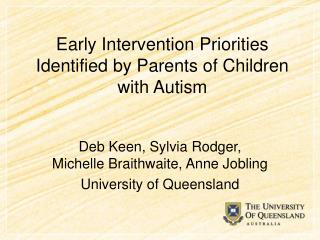 Early Intervention Priorities Identified by Parents of Children with Autism