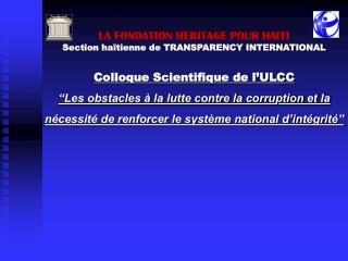 Colloque Scientifique de l ULCC  Les obstacles   la lutte contre la corruption et la n cessit  de renforcer le syst me n