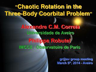 """"""" Chaotic Rotation in the  Three-Body Coorbital Problem """""""